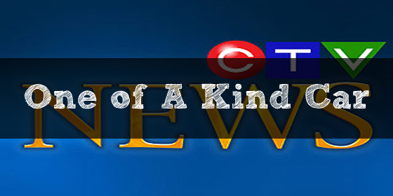 """One of A Kind Car"" on CTV News"
